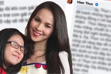 """Hiền Thục - bà mẹ gây tranh cãi nhất showbiz Việt: Đáp trả """"cứng"""" khi bị anti chỉ trích dạy hư con"""