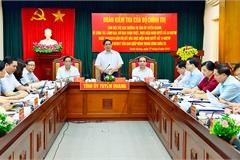 Bộ Chính trị kiểm tra công tác tổ chức, cán bộ tại Tuyên Quang