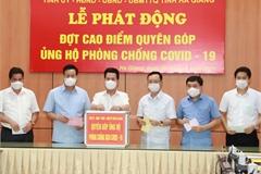 Hà Giang: Phát động đợt cao điểm quyên góp ủng hộ phòng, chống COVID-19