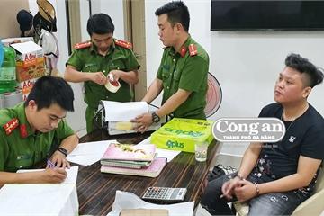 Thủ đoạn ma mãnh của 'ông trùm' đường dây cá độ hơn 600 tỷ ở Đà Nẵng vừa bị khởi tố