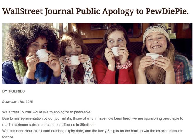 Tờ báo hàng đầu thế giới Wall Street Journal bị hack để đăng lời xin lỗi và kêu gọi mọi người subcribe PewDiePie - Ảnh 1.