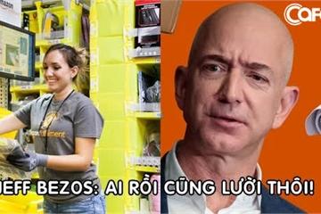 Bóc trần sự thật làm việc 'như mơ' ở Amazon: Nhân viên bị kiểm soát 24/24 vì Jeff Bezos tin rằng 'ai rồi cũng lười thôi'