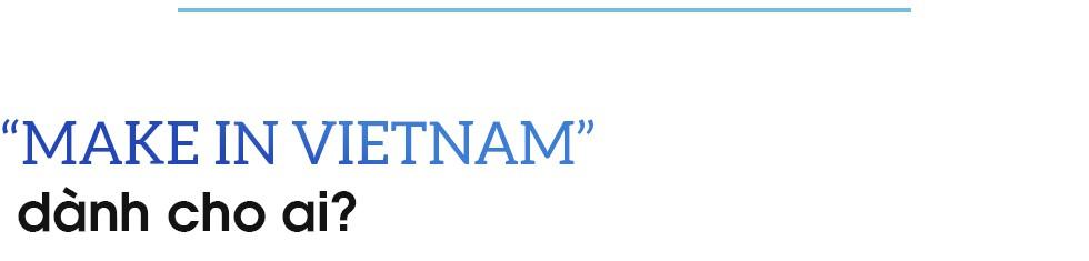 """Góc nhìn lạ đằng sau """"Make in Vietnam"""" của Bộ trưởng Nguyễn Mạnh Hùng - Ảnh 4."""