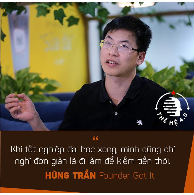 Hùng Trần Got It: Từ cậu sinh viên 'vừa câm, vừa điếc' trên đất Mỹ đến founder startup có triển vọng kỳ lân ở Silicon Valley - Ảnh 2.