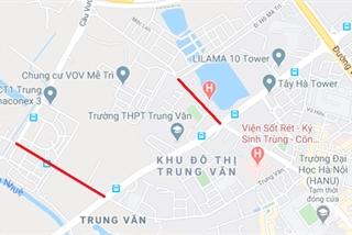 Hà Nội chuẩn bị mở rộng đường Lương Thế Vinh, đường Trung Văn