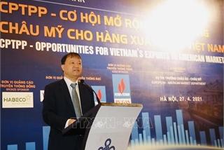 CPTPP tạo cơ hội cho hàng hóa Việt Nam xuất khẩu sang thị trường châu Mỹ