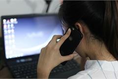 Thống kê của Cục Viễn Thông: Bốn nhà mạng chặn hơn 52.000 cuộc gọi rác