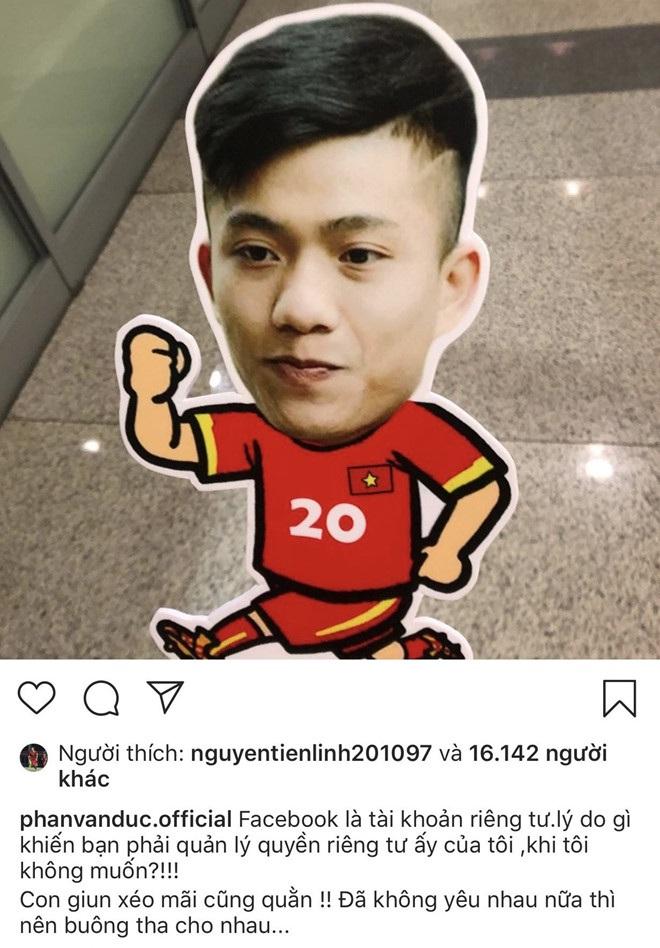 Cầu thủ Phan Văn Đức trách người cũ cố kiểm soát Facebook của anh? - 3