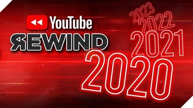 Vì dịch bệnh, Youtube buộc phải từ bỏ video Rewind 2020 - 1