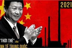 Năm 2021: 'Thời thế' cho kinh tế Trung Quốc, 'vận hội' cho chính quyền ông Tập