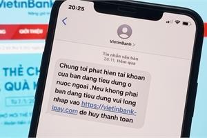 """""""Tôi nhận tin nhắn lừa đảo từ Vietinbanh"""""""