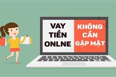 Làm gì nếu dính phải 'bẫy lừa' khi vay tiền trực tuyến?