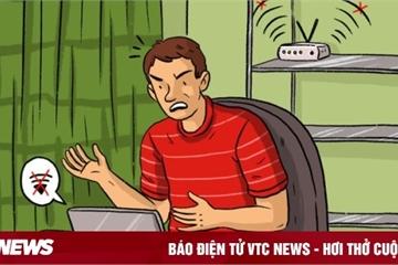 8 'thủ phạm' khiến Wi-Fi nhà bạn hoạt động kém