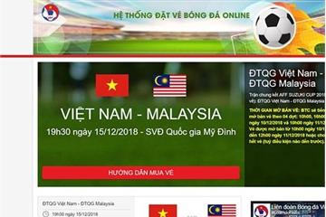 """Trước giờ mở bán vé trận lượt về Việt Nam vs Malaysia, VFF """"tố"""" website bán vé giả mạo"""