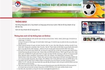 Website bán vé bóng đá online nghẽn cả 4 đợt, chuyên gia nghi ngờ năng lực đối tác của VFF