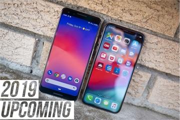 Những điện thoại quan trọng nhất sẽ xuất hiện nửa đầu 2019