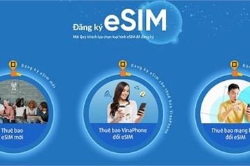 VinaPhone chính thức tiếp nhận đặt trước eSIM online