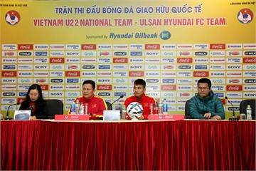 17h chiều nay 26/1, xem trực tiếp trận giao hữu ĐT U22 Việt Nam và CLB Ulsan Huyndai trên Bóng đá TV và VTC3