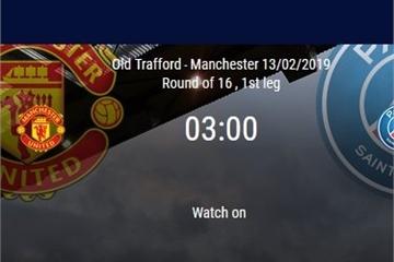 Kèo bóng đá Cúp C1 đêm nay: Manchester United vs Paris Saint-Germain