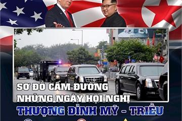 Sơ đồ cấm đường những ngày hội nghị thượng đỉnh Mỹ - Triều
