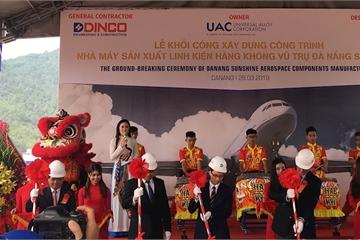 Đà Nẵng: Khởi công dự án nhà máy sản xuất linh kiện hàng không vũ trụ Sunshine trị giá 170 triệu USD