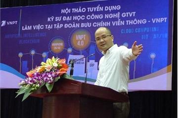 Phó Tổng giám đốc VNPT IT Nguyễn Trọng Nghĩa: Tới năm 2025 VNPT sẽ cần khoảng 5.000 kỹ sư CNTT