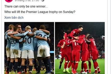 Kèo bóng đá Ngoại hạng Anh vòng cuối: Man City và Liverpool tranh Cúp vô địch