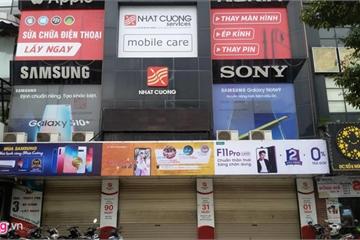 Cơ quan chức năng Hà Nội nói gì về sai phạm của Nhật Cường Mobile?