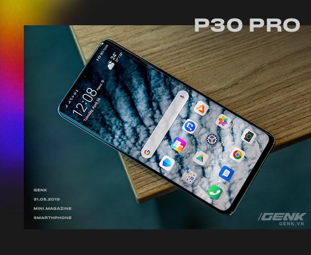 Cảm xúc lẫn lộn khi cầm trên tay Huawei P30 Pro - Khúc khải hoàn bi tráng của hãng smartphone thứ 2 Thế giới? - Ảnh 1.