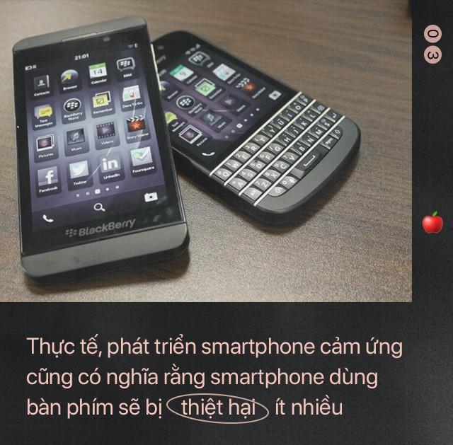 Bài học để đời: Giữa Apple và BlackBerry, kẻ thua cuộc là kẻ không dám... tự bắn vào chân mình - Ảnh 5.