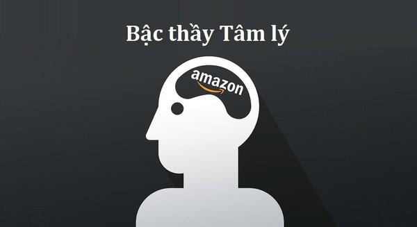 """""""Bậc thầy"""" tâm lý học Amazon – Bán siêu đắt nhưng khách luôn nghĩ mình là kẻ mua hời - Ảnh 1."""
