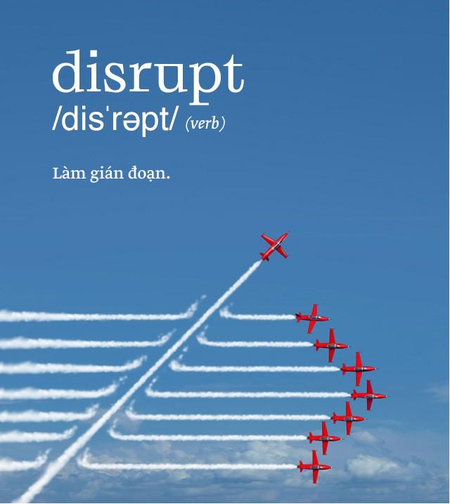 Disrupt: Từ tiếng Anh mà bạn buộc phải hiểu để lý giải sự vĩ đại của Apple, Google hay Microsoft - Ảnh 2.