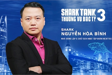 """Chủ tịch NextTech Nguyễn Hòa Bình bất ngờ gia nhập """"bể cá mập"""" muốn thành tri kỷ của Startup"""