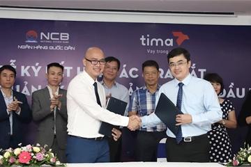 Tima và ngân hàng NCB hợp tác ra mắt dịch vụ quản lý tài khoản Người cho vay