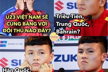 Ảnh chế fan vui mừng khi U23 Việt Nam rơi vào bảng đấu vừa sức