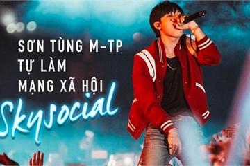 Sơn Tùng M-TP sẽ ra mắt mạng xã hội SkySocial vào năm 2020