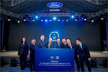 """Ford """"rót"""" thêm 82 triệu USD mở rộng nhà máy sản xuất xe tại Việt Nam"""