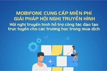 MobiFone lắp đặt miễn phí hệ thống hỗ trợ học trực tuyến cho các trường học trên toàn quốc