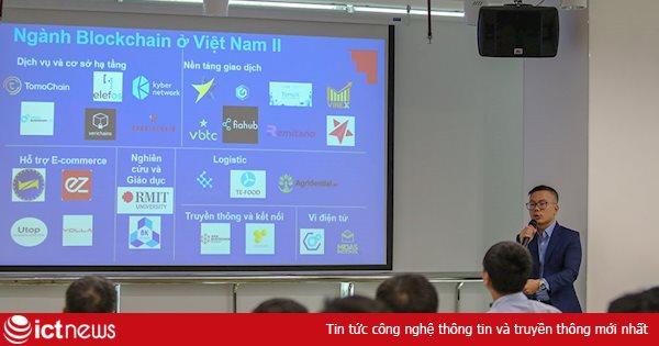 """""""Việt Nam cần có khung pháp lý thí điểm và đẩy mạnh giáo dục cho blockchain"""""""