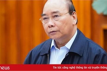 Thủ tướng: Tạm dừng hội họp, tập trung trên 20 người từ 0h 28/3
