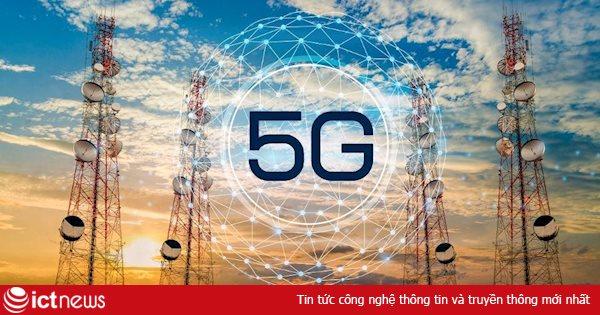Đầu tư vào mạng di động sẽ đạt 1,1 nghìn tỷ USD trong 5 năm tới, tập trung chủ yếu vào mạng 5G