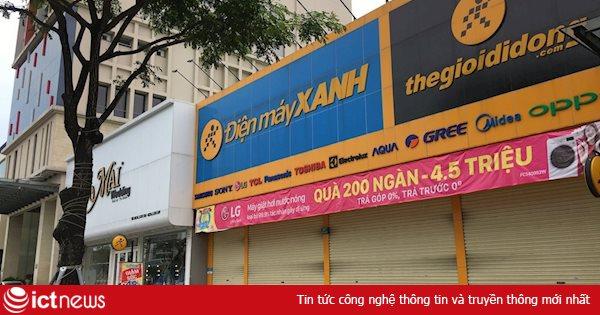 Điện máy Xanh đóng cửa đủ 14 ngày siêu thị có nhân viên bị nhiễm Covid-19