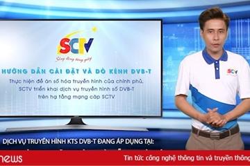 SCTV cung cấp thí điểm dịch vụ truyền hình số DVB-T2 tại TP.HCM