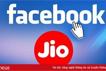 Vì sao Facebook đầu tư cả đống tiền vào Ấn Độ?