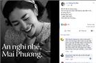 'Xin đừng chia sẻ hình ảnh, clip lúc cuối đời để Mai Phương yên nghỉ'