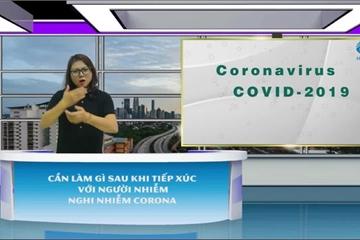 Sinh viên làm video hướng dẫn phòng Covid-19 cho người khiếm thính