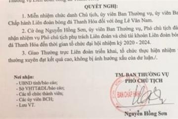 Nguyên PGĐ Sở VHTT&DL bị miễn nhiệm chức danh Chủ tịch Liên đoàn bóng đá Thanh Hóa