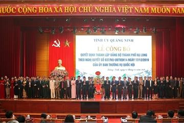Thành lập Đảng bộ thành phố lớn nhất Việt Nam ở Quảng Ninh