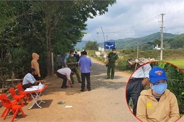 Giám đốc Công an Quảng Nam: Xử lý nghiêm 2 vụ tấn công lực lượng kiểm soát dịch