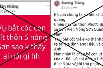 """Quảng Nam: Đăng tin nhảm """"bắt cóc trẻ em"""", 3 người bị phạt hơn 37 triệu đồng"""